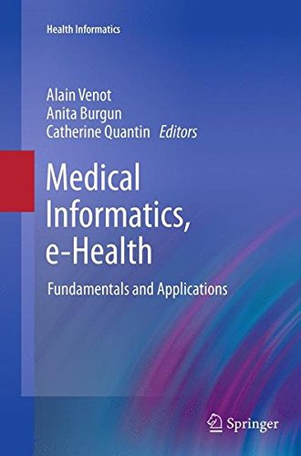 Medical Informatics, e-Health: Fundamentals and Applications (Health Informatics)