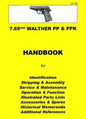 Walther PP & PPK 7.65mm Pistol Collector Handbook (Collector Handbook, 29) (Owners Pistol Manual)