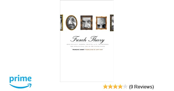 Amazon french theory how foucault derrida deleuze co amazon french theory how foucault derrida deleuze co transformed the intellectual life of the united states 9780816647330 francois cusset fandeluxe Gallery