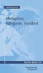 Metapher, Allegorie, Symbol. (Kleine Reihe V & R)