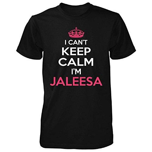 I Cant Keep Calm I'm Jaleesa Funny Gift - Unisex Tshirt