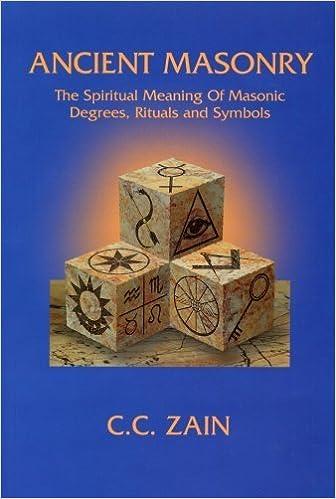 Ancient Masonry: The Spiritual Meaning of Masonic Degrees