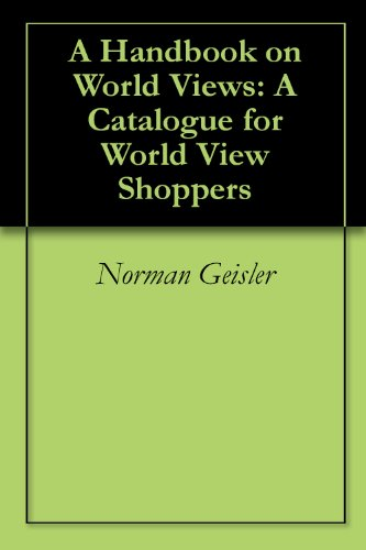 A Handbook on World Views: A Catalogue for World View Shoppers