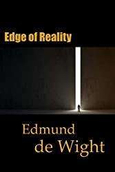 Edge of Reality: Short stories of the paranormal and the bizarre