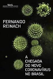 A chegada do novo coronavírus no Brasil