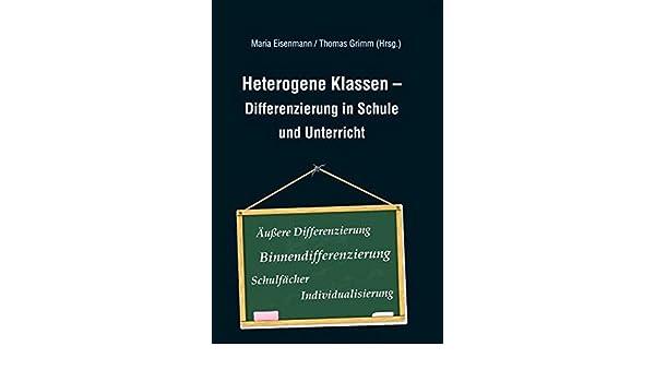 Heterogene Klassen - Differenzierung in Schule und Unterricht ...