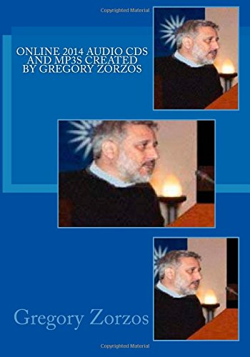 Download Online 2014 Audio CDs and MP3s Created by Gregory Zorzos pdf epub