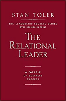 The Relational Leader: A Parable of Business Success