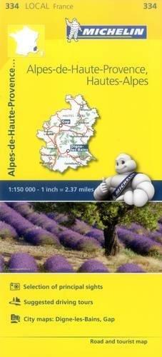 Michelin FRANCE: Alpes-de-Haute-Provence, Hautes-Alpes Map 334 (Maps/Local (Michelin))