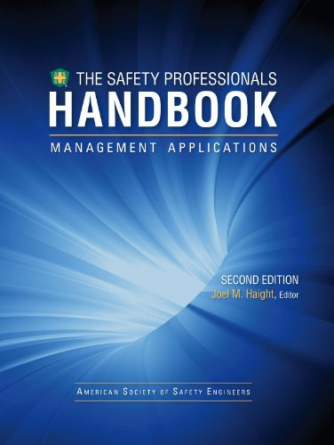 The Safety Professionals Handbook Volume I: Management Applications
