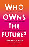 Book cover image for Who Owns the Future?
