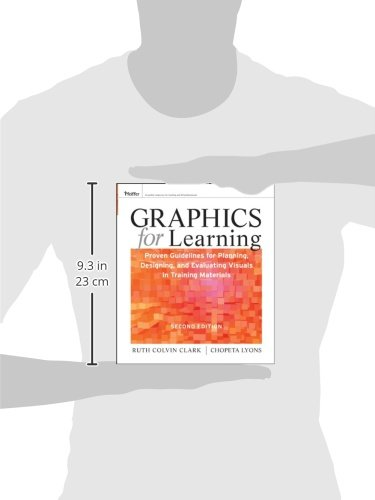 Graphics for Learning: Proven Guidelines for Planning, Designing, and Evaluating Visuals in Training Materials by Pfeiffer