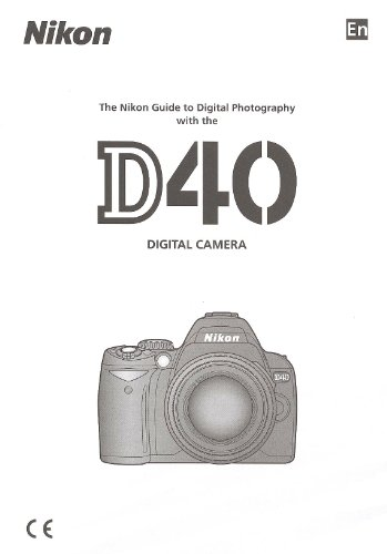 (Nikon D40 Original Nikon Instruction Manual (English))