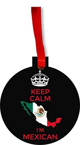 Keep Calm I'm Mexican Round Flat Hardboard Holiday Tree Ornament Made in the U.S.A. by Jacks Outlet