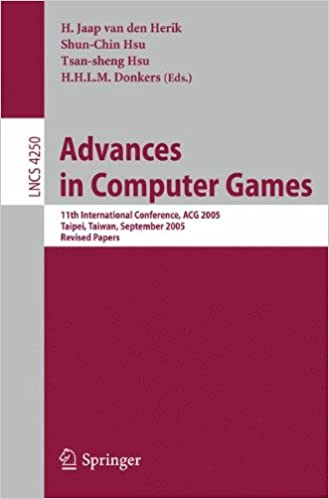 Book Advances in Computer Games: 11th International Conference, ACG 2005, Taipei, Taiwan, September 6-8, 2005. Revised Papers (Lecture Notes in Computer Science)