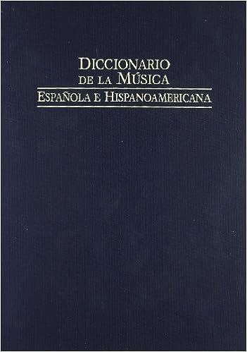 Diccionario de la musica espanola e hispanoamericana / Dictionary of Spanish and Latin American music: Guatemala - Lysy: 6 (Fondos Distribuidos)