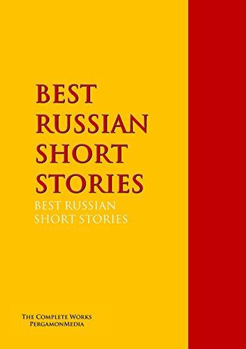 BEST RUSSIAN SHORT STORIES (Highlights of World Literature)