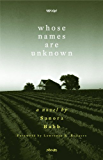 Whose Names Are Unknown: A Novel