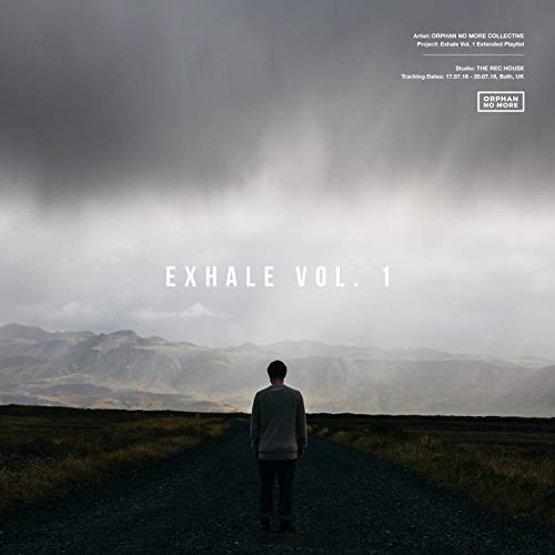 Orphan No More Co - Exhale - Vol. 1 2018