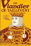 Viandier of Taillevent : An Edition of All Extant Manuscripts (Hardcover)--by Taillevent [1988 Edition]