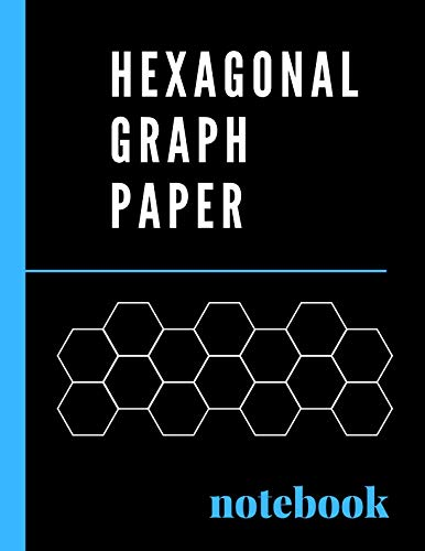 """Hexagonal Graph Paper Notebook: 0.2"""" hexagon grid perfect for organic chemistry, tiling & mosaics, RPG and Strategy gaming, crochet & bead work design (Black Edition)"""
