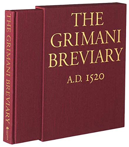 The Grimani Breviary: Reproduced from the Illuminated Manuscript Belonging to the Biblioteca Marciana, Venice (Venice Of Map Antique)
