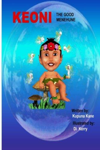 Keoni the Good Menehune (Keoni the Menehune) (Volume 1) ebook
