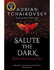 Salute the Dark: Adrian Tchaikovsky: 4