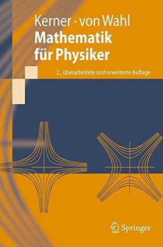 Mathematik für Physiker (Springer-Lehrbuch)