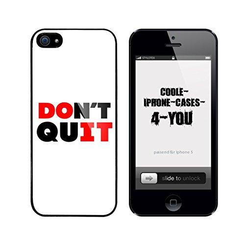 Iphone 5 / 5S Schutzhülle Dont Quit Do it - schwarzer Rahmen