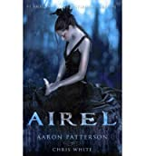 [Airel [ AIREL BY Patterson, Aaron ( Author ) Aug-01-2011[ AIREL [ AIREL BY PATTERSON, AARON ( AUTHOR ) AUG-01-2011 ] By Patterson, Aaron ( Author )Aug-01-2011 Paperback
