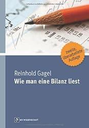 Wie man eine Bilanz liest von Gagel, Reinhold (2012) Broschiert