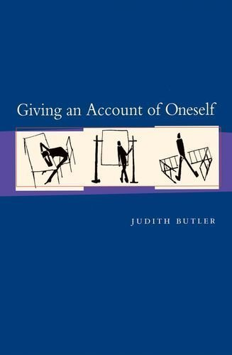 Giving an Account of Oneself by Butler, Judith P. 4th (fourth) Edition [Paperback(2005)]