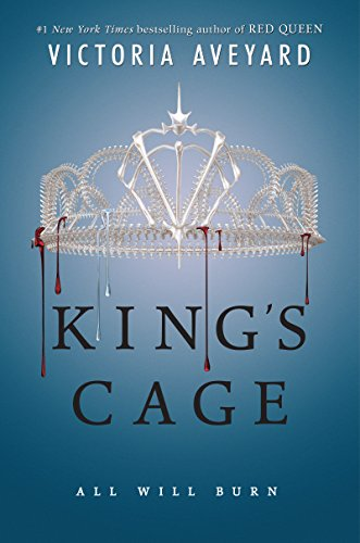 King's Cage (Red Queen) by [Aveyard, Victoria]