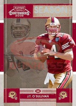 2008 Playoff Contenders Season Tickets Football Card #83 J.T. O'Sullivan - San Francisco 49ers - Football Card in Protective Screwdown Display Case!