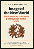 Image of the New World, Gordon Brotherston, 0500272328