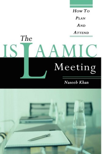 Download The Islaamic Meeting, How to Plan and Attend pdf epub