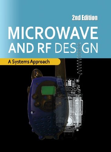 Microwave and RF Design: A Systems Approach