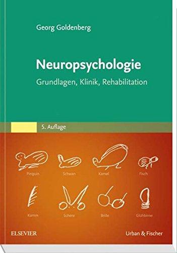 Neuropsychologie  Grundlagen Klinik Rehabilitation
