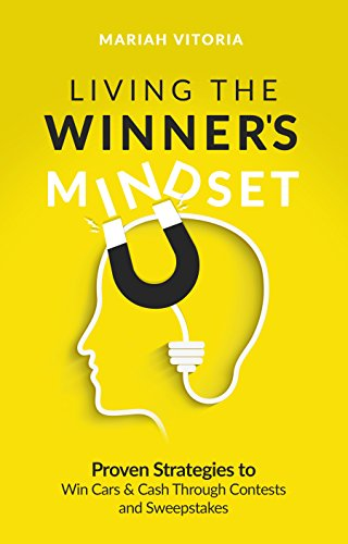 Miracle Grow Coupons - Living The Winner's Mindset: Proven Strategies to Win Cars and Cash Through Contests and Sweepstakes