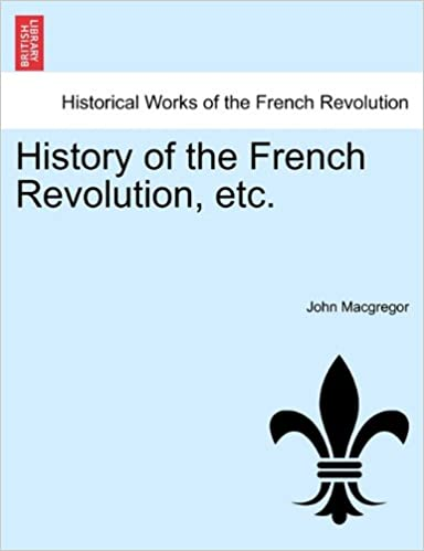 Book History of the French Revolution, etc. VOL. IV.