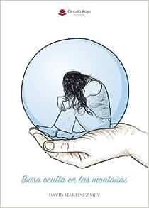 Brisa oculta en las montañas (Spanish Edition): David ...