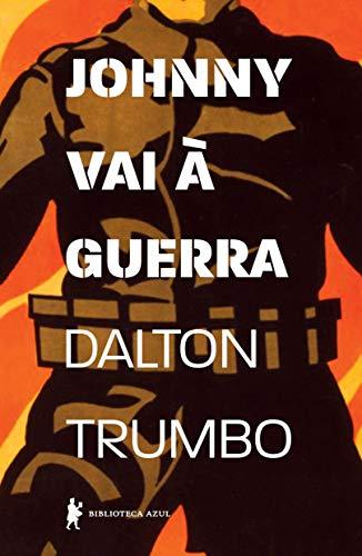 Johnny Vai Guerra Dalton Trumbo