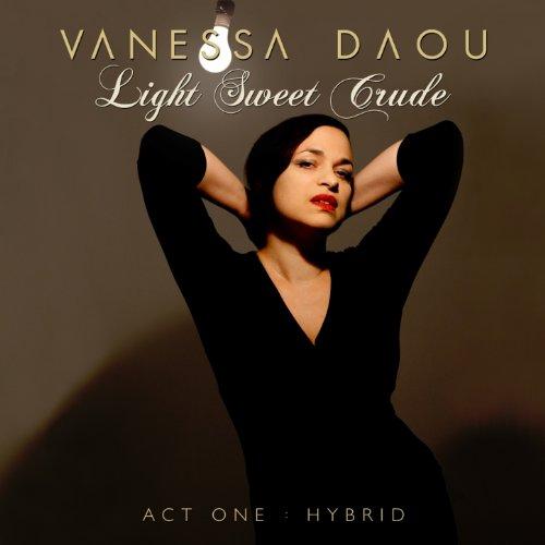 - Light Sweet Crude (Act 1: Hybrid) [Explicit]