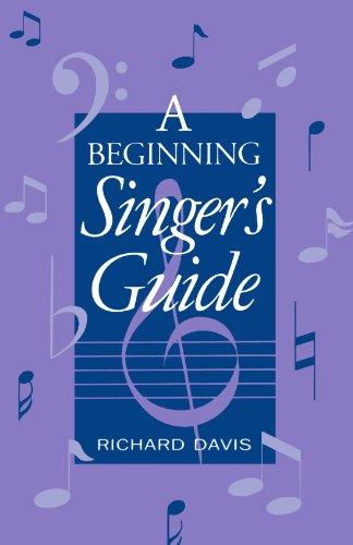 Singers Guide (A Beginning Singer's Guide)