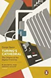 Turing's Cathedral: The Origins of the Digital Universe (Penguin Press Science) by Dyson, George ( 2013 )