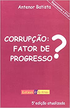 Book Corrupção. Fator de Progresso