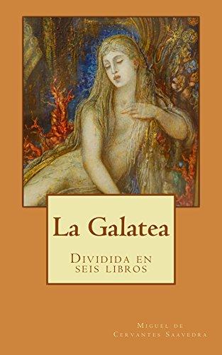 La Galatea eBook: Miguel de Cervantes Saavedra: Amazon.com.mx: Tienda Kindle