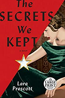 Book Cover: The Secrets We Kept: A novel