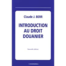 Introduction Au Droit Douanier